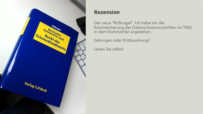 Rezension: Roßnagel, Beck'scher Kommentar zum Recht der Telemediendienste