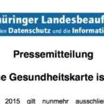 Thüringer Landesdatenschutzbeauftragter informiert über Einführung der elektronischen Gesundheitskarte