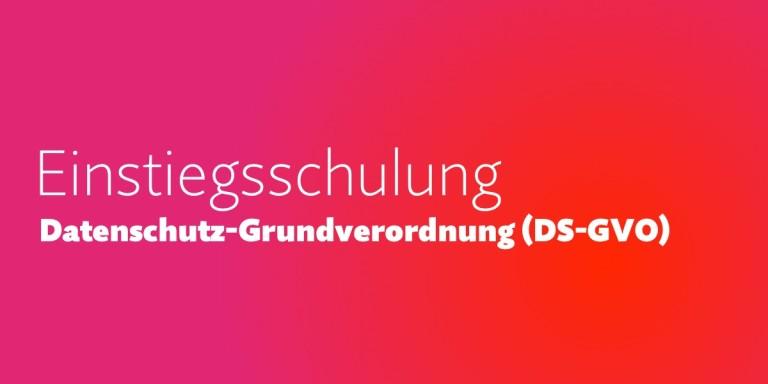 Einstiegsschulung zur Datenschutz-Grundverordnung (DS-GVO) in Hamburg (05.02.2016 & 26.02.2016)
