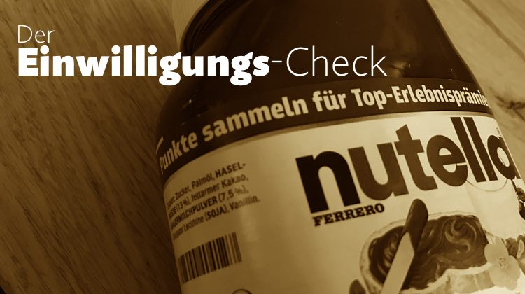 "Einwilligungs-Check: Nutella/Ferrero ""Entertainment for you""-Sammelheft"