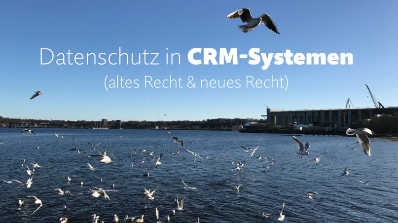 Webinaraufzeichnung: Datenschutz in CRM-Systemen