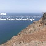 Externe DSB sollten ihre Verträge anpassen – die DSGVO steht vor der Tür