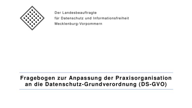 Ausfüllhinweise: Fragebogen zur Anpassung der Praxisorganisation an die DSGVO