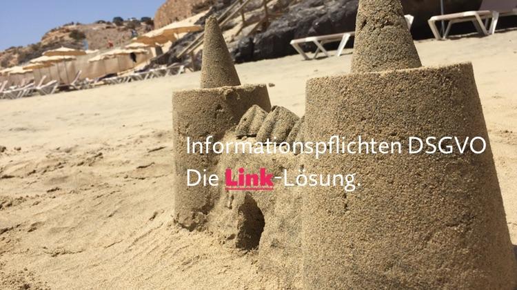 """Erfüllung der DSGVO-Informationspflichten – Die """"Link-Lösung"""" (mit Muster)"""