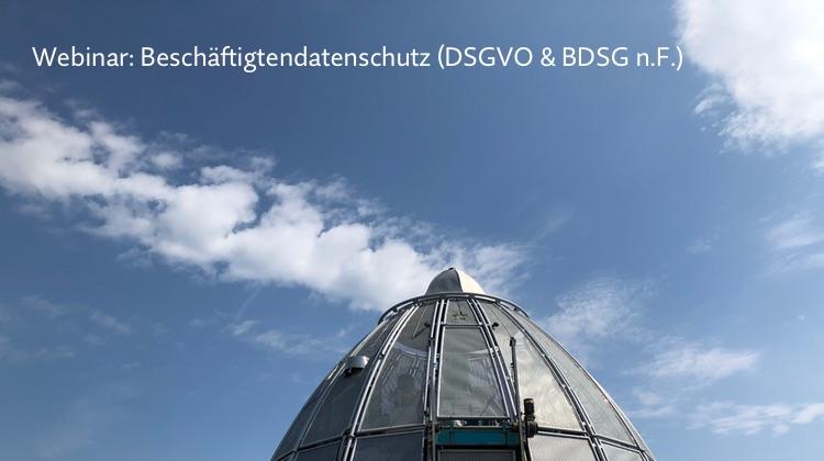 Webinaraufzeichnung: Beschäftigtendatenschutz nach DSGVO und BDSG n.F.