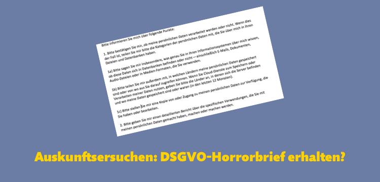 """Auskunftsersuchen: So ist der """"DSGVO-Horrorbrief"""" zu beantworten"""