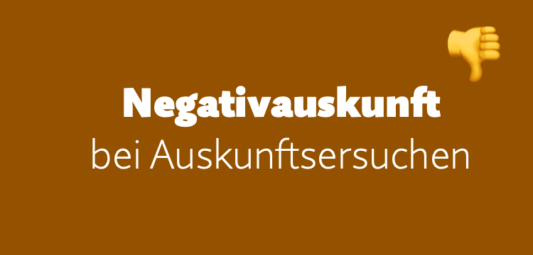 Auskunftsersuchen –Muster für eine Negativauskunft